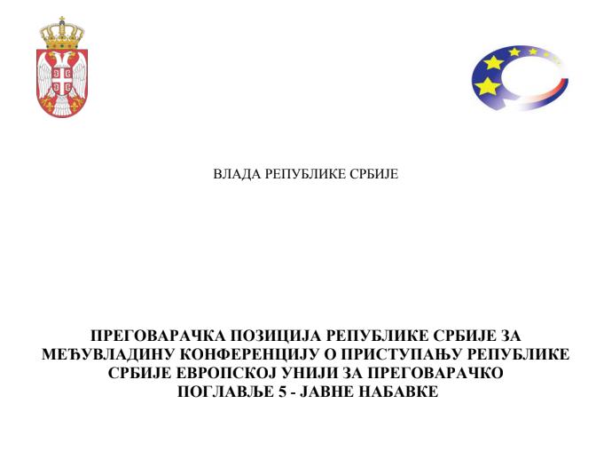 Pregovaračka pozicija Republike Srbije za Međuvladinu konferenciju o pristupanju Republike  Srbije Evropskoj Uniji za pregovaračko  Poglavlje 5 – Javne nabavke