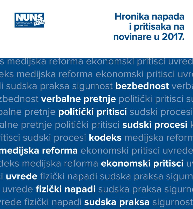 Hronika napada i pritisaka na novinare u 2017. godini