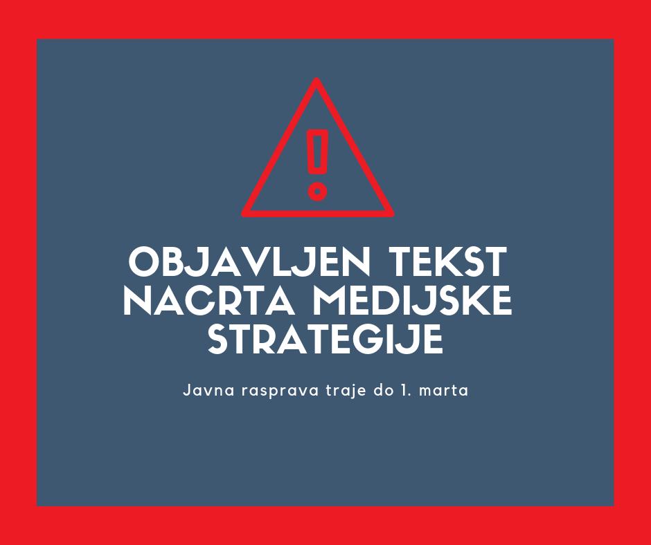 Objavljen Nacrt medijske strategije, javna rasprava traje do 1. marta